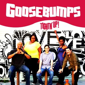 Listen to Tightn Up new Goosebumps on iTunes. Goosebumps now playing on Apple Music