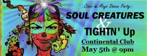 soul creatures and tightn up live music continental club houston dance cinco de mayo