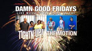 damn good fridays tightn up houston funk the motion